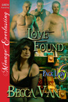 Love Found (Pack Law, #6)