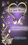 Cat and Mouse (A Regency Sex Comedy)