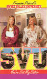 You're Not My Sister (Sweet Valley University, #47)