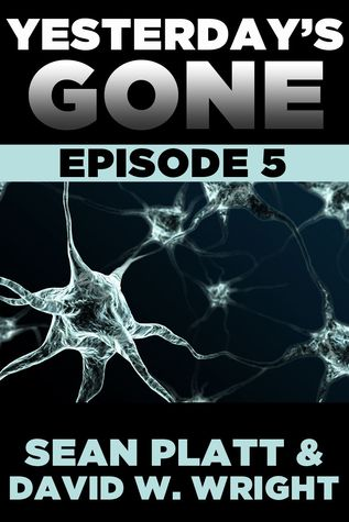 Yesterday's Gone: Episode 5 (Yesterday's Gone, #5)