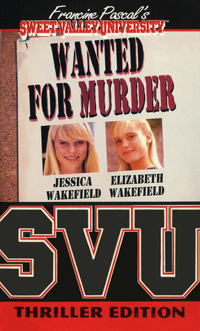 Wanted for Murder by Francine Pascal