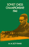 Soviet Chess Championship, 1941: Complete Text of Games with Detailed Notes & an Introduction