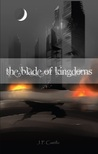 The Blade of Kingdoms (A Realm Hereafter, #4)