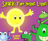 Spark - A Bedtime Rhyming Picture Book