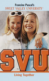Living Together (Sweet Valley University, #51)