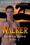 Walker (Bowen Boys, #1)