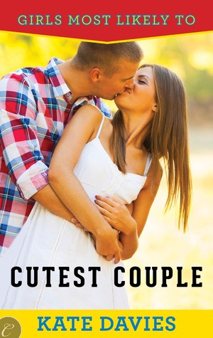 Cutest Couple (Girls Most Likely to..., #2)