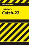 CliffsNotes on Heller's Catch-22 by Charles A. Peek