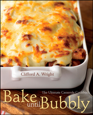Bake Until Bubbly by Clifford A. Wright
