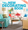 New Decorating Book, 10th Edition by Better Homes and Gardens