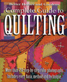 Complete Guide to Quilting by Better Homes and Gardens