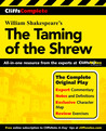 William Shakespeare's The Taming of the Shrew (CliffsComplete)