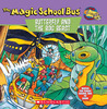 The Magic School Bus: Butterfly and the Bog Beast: A Book about Butterfly Camouflage