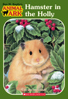 Hamster in the Holly (Animal Ark: Holiday Special, #4)