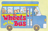 The Wheels On The Bus: (Fast Rolling Board Book)