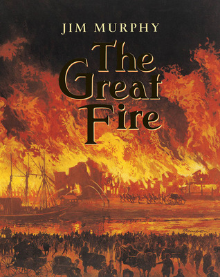 The Great Fire by Jim  Murphy