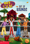 Out of Bounds (Hey L'il D!, #4)