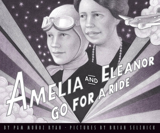 Amelia and Eleanor Go for a Ride by Pam Muñoz Ryan