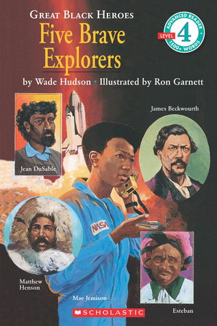 Five Brave Explorers by Wade Hudson