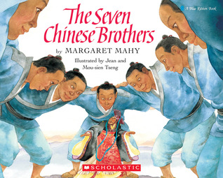 The Seven Chinese Brothers by Margaret Mahy