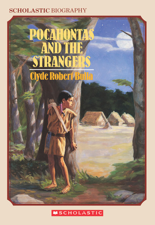 Pocahontas And The Strangers by Clyde Robert Bulla