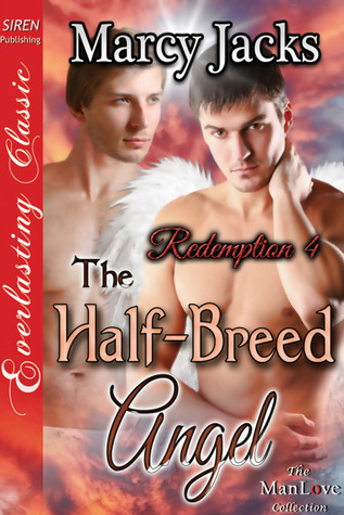 The Half-Breed Angel (Redemption, #4)