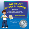 All about Color Blindness by Karen Rae Levine