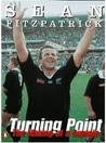 Sean Fitzpatrick:Turning Point