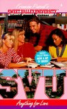 Anything for Love (Sweet Valley University, #4)