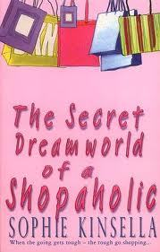 The Secret Dreamworld of a Shopaholic by Sophie Kinsella