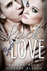 Luck of Love (Luck, #1)