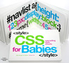 CSS for Babies