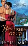 Wolfishly Yours (Westfield Wolves, #6)