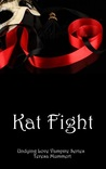 Kat Fight (Undying Love, #3)