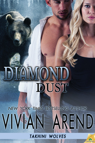 Diamond Dust (Takhini Wolves, Book 3) - Vivian Arend