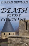 Death Before Compline by Sharan Newman