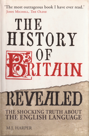 The History Of Britain Revealed by Michael John Harper