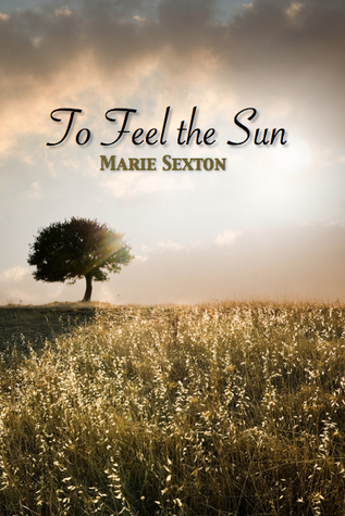 To Feel the Sun