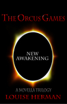 New Awakening (The Orcus Games Trilogy, #3)