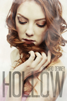 Hollow by Richard P. Denney