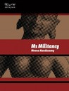 Ms Militancy by Meena Kandasamy