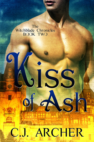 Kiss of Ash by C.J. Archer