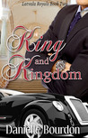 King and Kingdom (Latvala Royals, #2)
