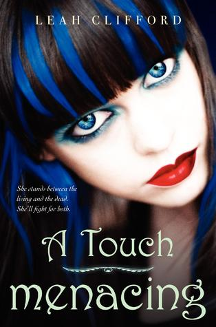 A Touch Menacing by Leah Clifford