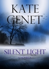Silent Light (Michaela & Trisha, #1)