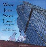 Where Is the Sears Tower? (Collector's Edition - Signed & Numbered)