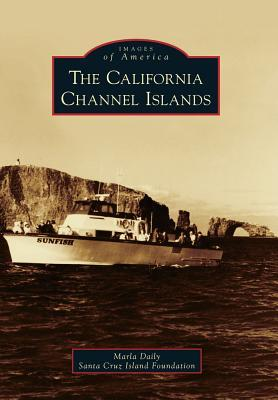 The California Channel Islands (Images of America: California)
