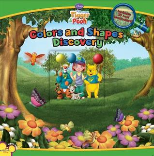 My Friends Tigger and Pooh: Colors and Shapes Discovery