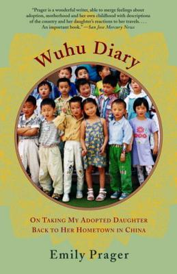 Wuhu Diary: On Taking My Adopted Daughter Back to Her Hometown in China