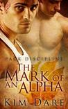 The Mark of an Alpha (Pack Discipline #1)